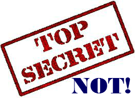 Top Secret Not!
